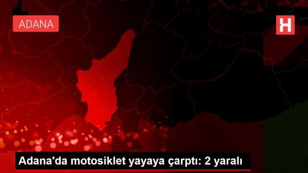 Adana'da motosiklet yayaya çarptı: 2 yaralı