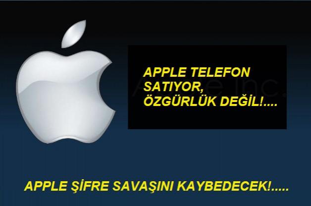 Apple Telefon Satıyor,Özgürlük Değil