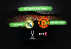 Real Madrid – Manchester United maçı TRT'de